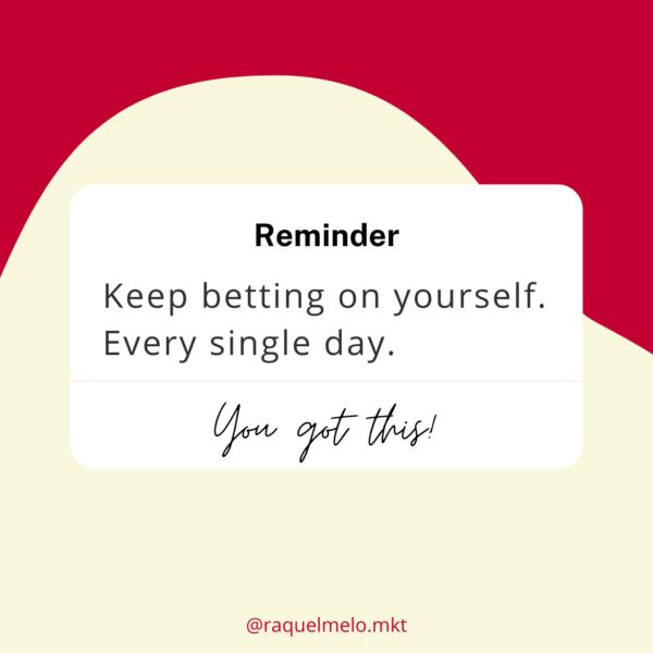 keep betting on yourself