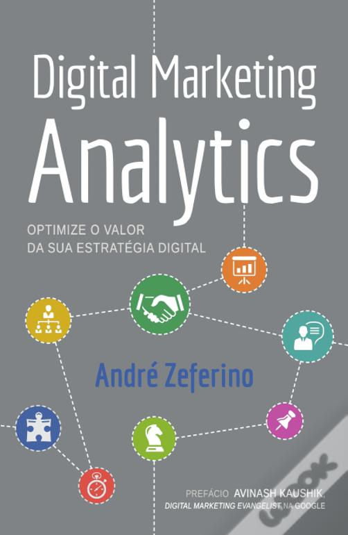 Digital Marketing Analytics, de André Zeferino